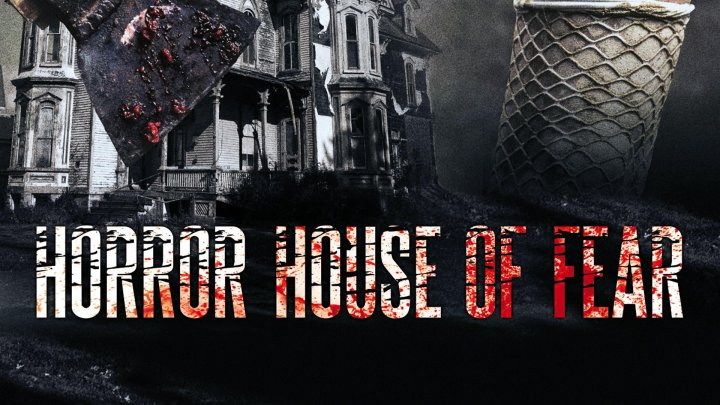 Horror House of Fear